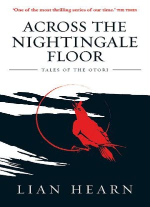 Tales of the Otori: 1 - Across the Nightingale Floor