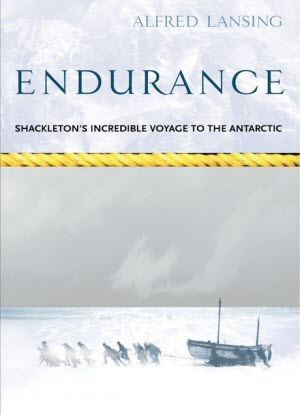 Endurance:  The True Story of Shackleton's Incredible Voyage to the Antartic