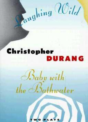 Baby with the Bathwater / Laughing Wild  [Plays]