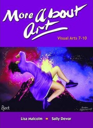 More about Art:  Visual Arts 7-10