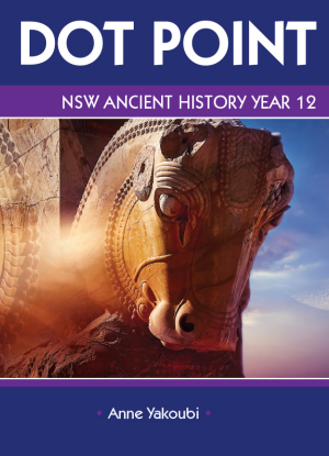 Dot Point NSW:  Ancient History - Year 12
