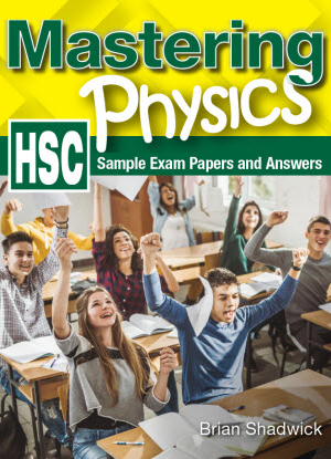 Mastering Physics NSW: HSC Sample Exam Papers and Answers