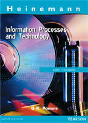 Heinemann Information Processes and Technology:  HSC Course
