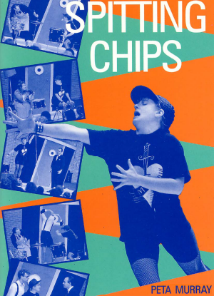 Spitting Chips [The Play]