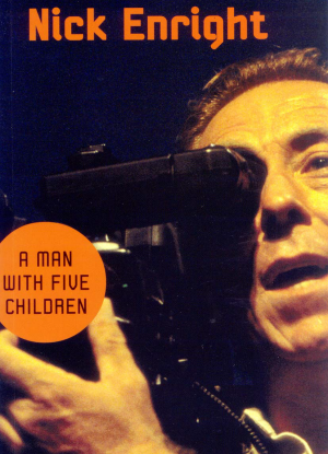 Nick Enright:  A Man with Five Children [The Play]