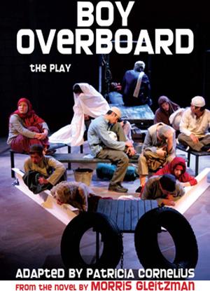 Morris Gleitzman: Boy Overboard [The Play]