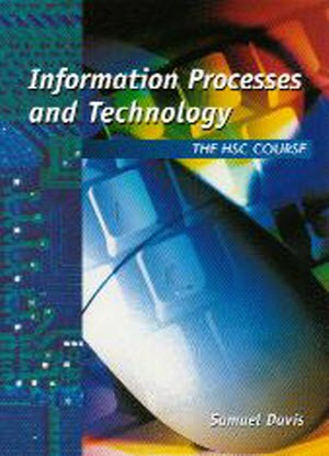 Information Processes and Technology:  HSC Course