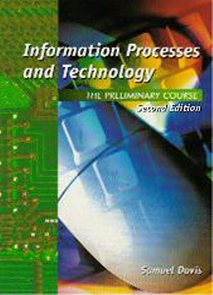 Information Processes and Technology:  Preliminary Course