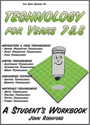 Technology for Years 7 & 8 - A Students Workbook