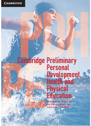 Cambridge Preliminary Personal Development, Health and Physical Education:  Text + CambridgeGO