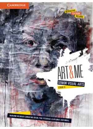 Art and Me: Senior Visual Arts Stage 6 [Text + Interactive CambridgeGO]