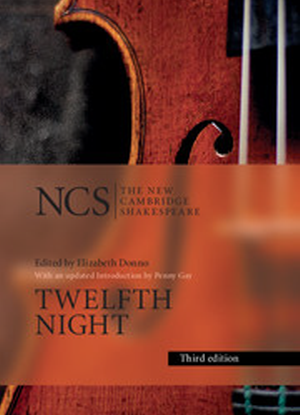 New Cambridge Shakespeare:  Twelfth Night or What You Will