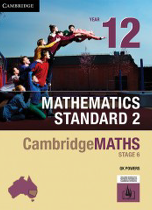 CambridgeMaths Mathematics Standard 2: 12 [Text + Interactive CambridgeGO]