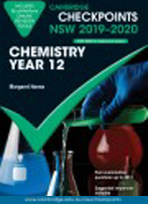 Cambridge Checkpoints:  NSW Chemistry - Year 12 (2019-2020)