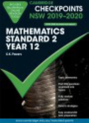 Cambridge Checkpoints:  NSW Mathematics Standard 2 - Year 12 (2019-2020)