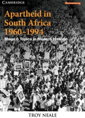 Apartheid in South Africa 1960 - 1994 [Text + Interactive CambridgeGO]