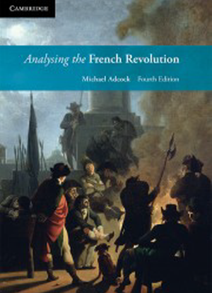Analysing the French Revolution [Interactive CambridgeGO Only]