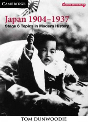 Topics in Modern History:  Japan 1904-1937 [Interactive CambridgeGO Only]