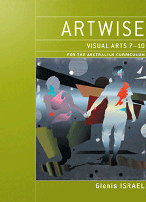 Artwise:  Visual Arts 7-10 [Text + eBookPlus]