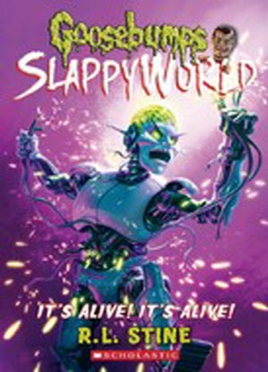 Goosebumps SlappyWorld:   7 - It's Alive! It's Alive!
