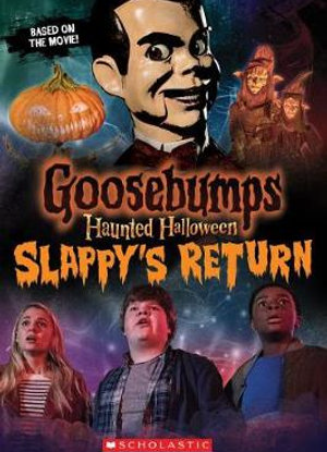 Goosebumps Haunted Halloween:  SLAPPY'S RETURN
