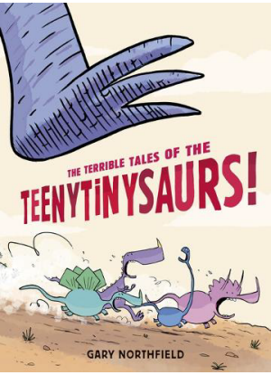 The Terrible Tales of the Teenytinysaurs !