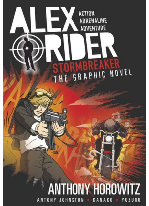Alex Rider:  1 - Stormbreaker [The Graphic Novel]