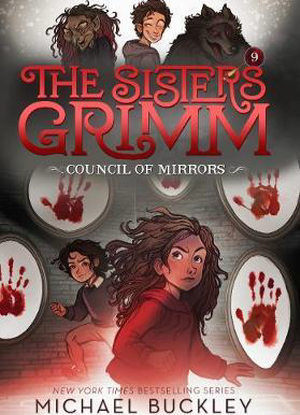 Sisters Grimm:  9 - The Council of Mirrors