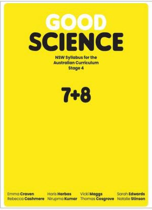 NSW Good Science: Stage 4 - Student Book [Text + Digital Access]