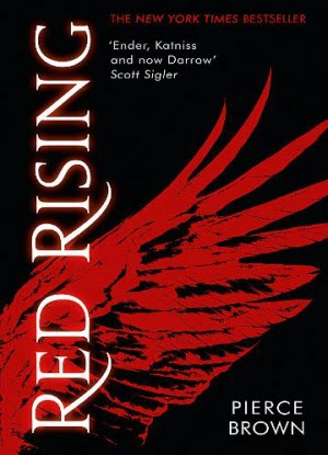 Red Rising Trilogy:  1 - Red Rising