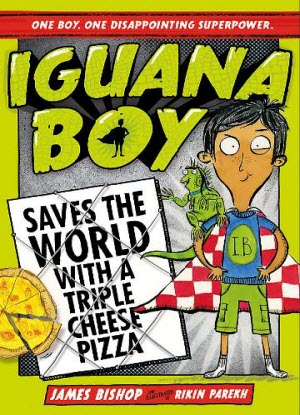 Iguana Boy:  Saves the World with a Triple Cheese Pizza