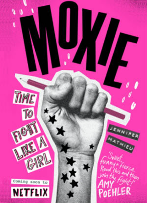 Moxie:  Time to Fight like a Girl