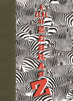 A Zeal of Zebras:  An Alphabet of Collective Nouns