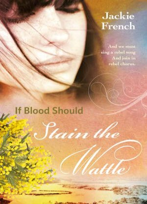 The Matilda Saga:  6 - If Blood Should Stain the Wattle