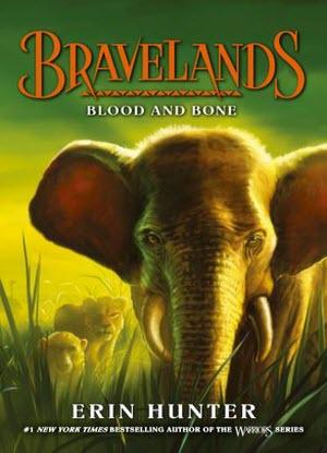 Bravelands:  3 - Blood and Bone