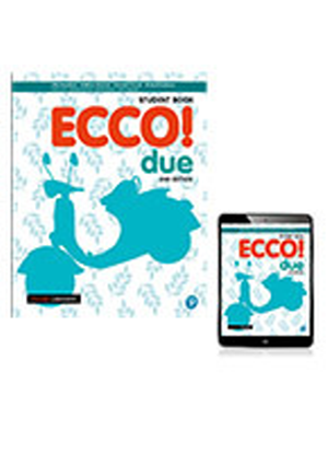 Ecco! Due [Student Book and Reader+]
