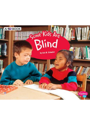 Understanding Differences:  Some Kids Are Blind  -  A 4D Book