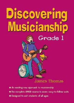 Discovering Musicianship:  Grade 1