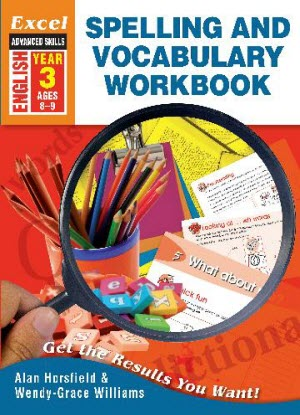 Excel Advanced Skills - Spelling and Vocabulary Workbook - Year 3
