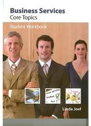 Business Services:  Core Topics [Workbook]
