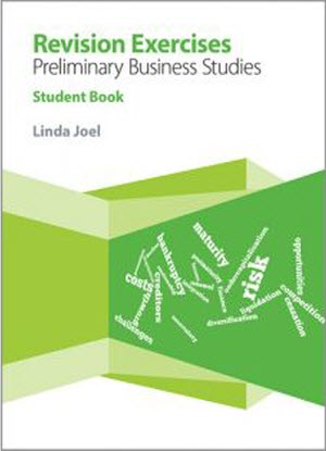 Revision Exercises:  Preliminary Business Studies - Student Book