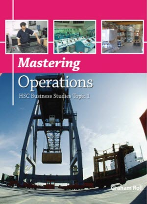 HSC Business Studies: Topic 1 - Mastering Operations