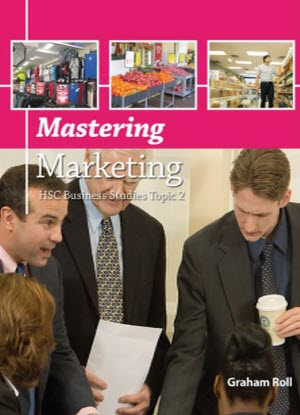 HSC Business Studies: Topic 2 - Mastering Marketing