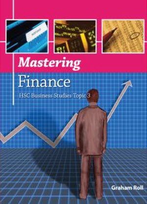 HSC Business Studies: Topic 3 - Mastering Finance