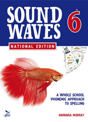 Sound Waves:  6 - A Phonemic Approach to Sounds and Letters -Student Book
