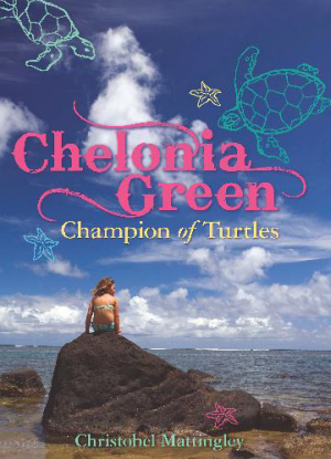 Chelonia Green:  Champion of Turtles