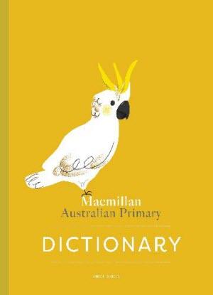 Macmillan Australian Primary Dictionary
