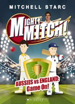 Mighty Mitch!:   1 - Aussies vs England: Game on!