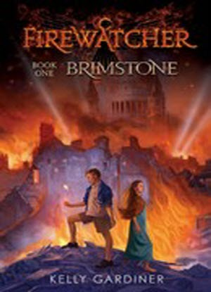Fire Watcher:  1 - Brimstone