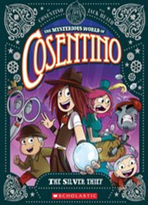 The Mysterious World of Cosentino:   4 - The Silver Thief